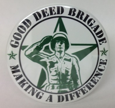 Good Deed Brigade Button Second Edition October 2013
